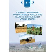 "Publication of a new ""<em>Dossier thématique du CSFD</em>"" on ""Ecological engineering for sustainable agriculture in arid and semiarid West African regions"""