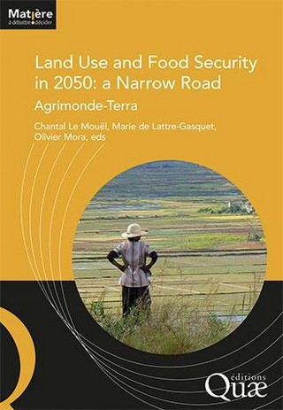 Just published:  'Land Use and Food Security in 2050: a Narrow Road'