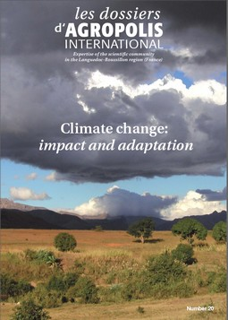 Dossier Agropolis International  Climate change: impact and adaptation, February 2015